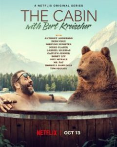 ซีรี่ย์ฝรั่ง The Cabin with Bert Kreischer (2020) | Netflix